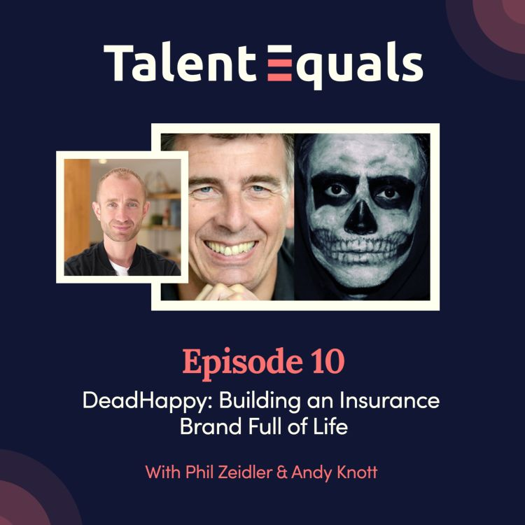 cover art for Ep.10.  DeadHappy: Building an Insurance Brand Full of Life
