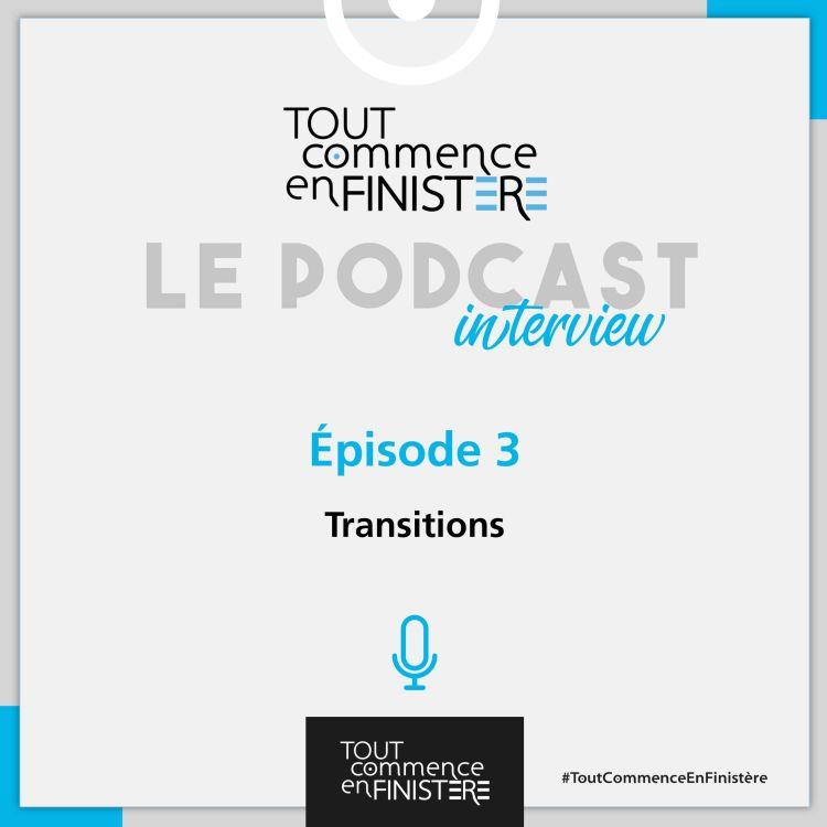 cover art for Transitions : quels exemples en Finistère ?