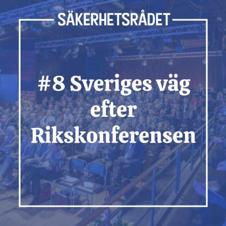 cover art for Sveriges väg efter Rikskonferensen