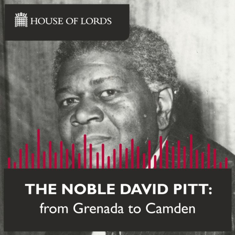 cover art for Black History Month: The Noble David Pitt - from Grenada to Camden.