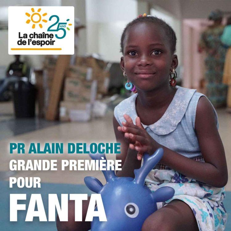 cover art for Pr Alain Deloche - Leur vie, c'est ma vie / Chapitre 1 : Grande première pour Fanta