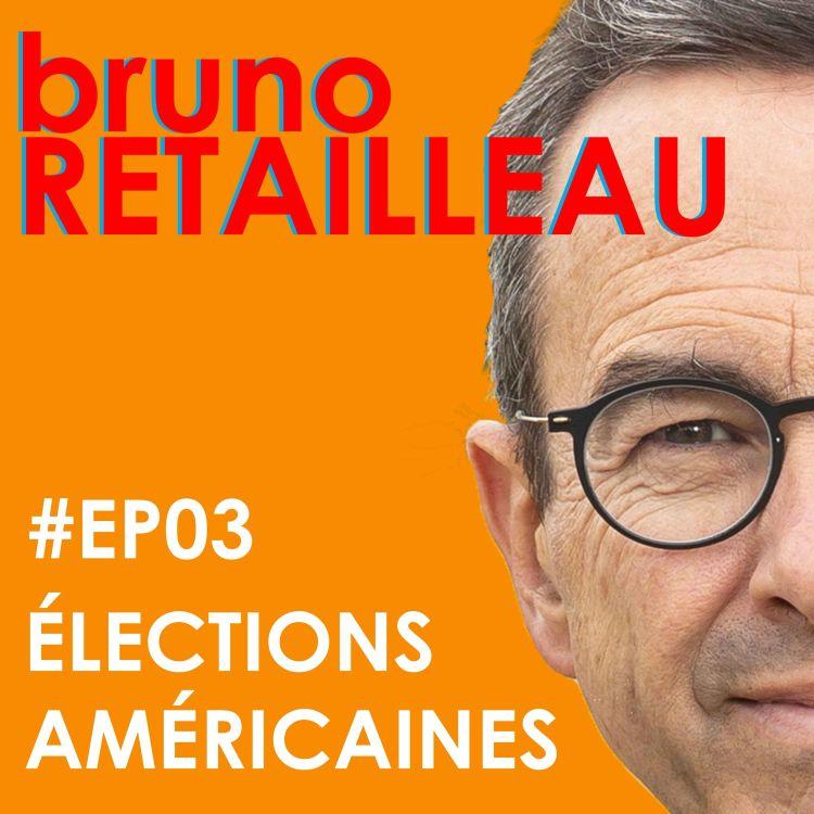 cover art for Episode 3 : les élections américaines