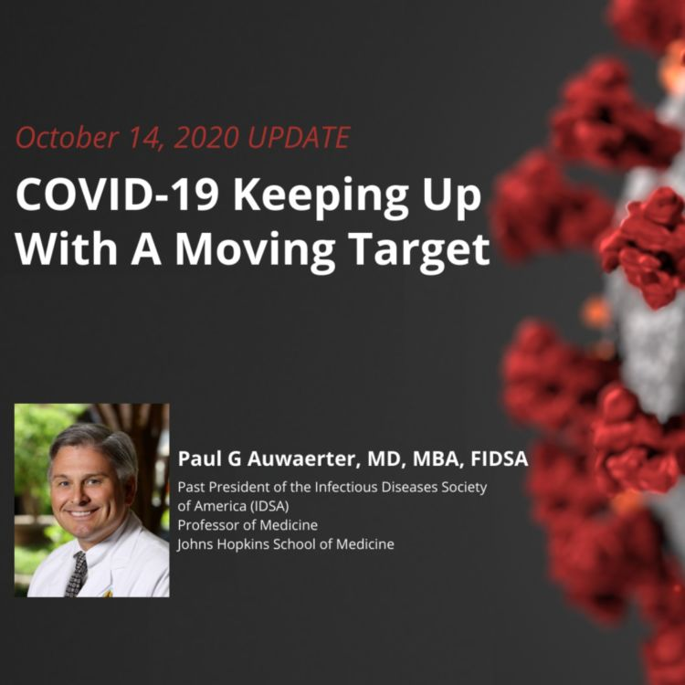 cover art for UPDATE 10/14/2020 – COVID-19: Keeping Up With A Moving Target
