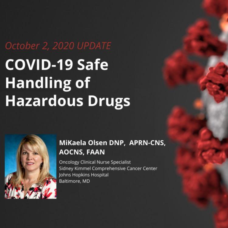 cover art for UPDATE 10/02/2020 – COVID-19 Safe Handling of Hazardous Drugs