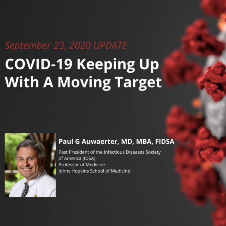 cover art for UPDATE 9/23/2020 – COVID-19: Keeping Up With A Moving Target