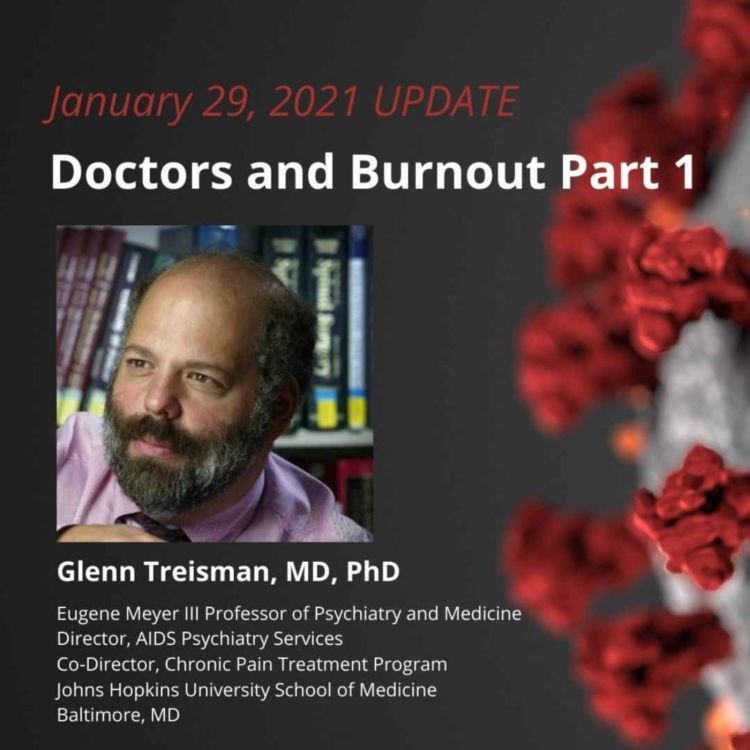 cover art for UPDATE 1/29/21 - Doctors and Burnout Part 1