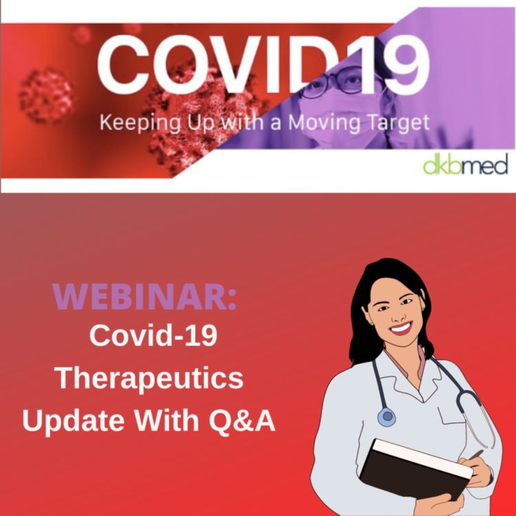 cover art for UPDATE 4/28/2021 - Therapeutics Update with Q&A