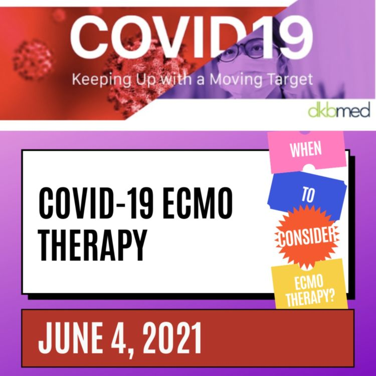cover art for 6/4/2021 - ECMO Therapy