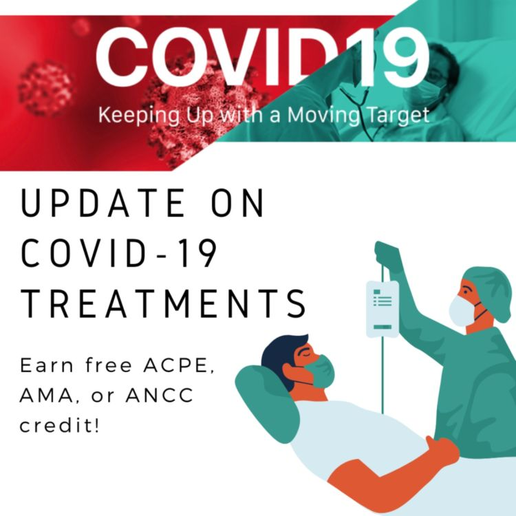 cover art for 10/9/2021 - Update on COVID-19 Treatment