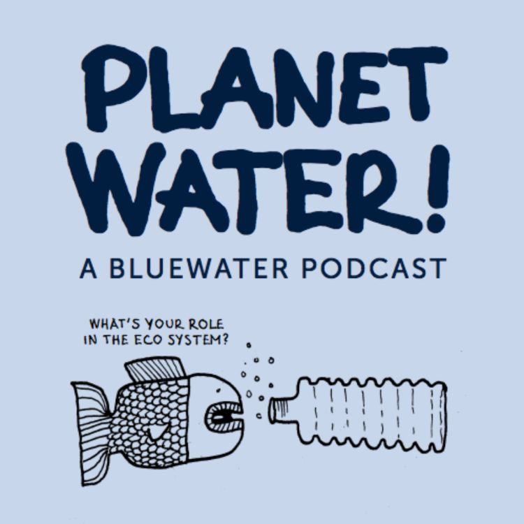 cover art for Planet Water! meets Sarah Cooley, Director Climate Science at Washington-based Ocean Conservancy