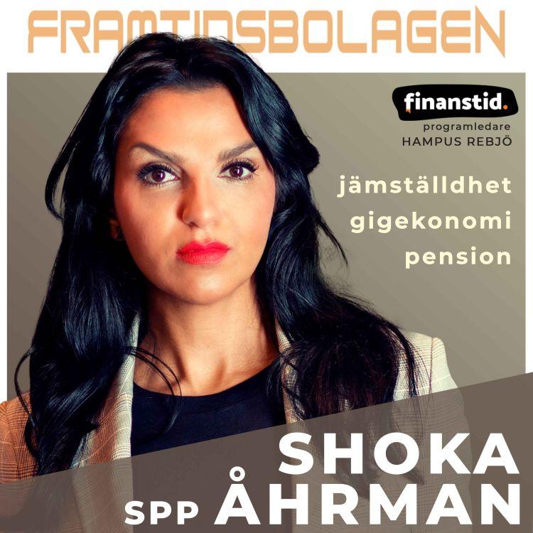 cover art for Pension, Jämställdhet & Gigekonomi - SPP, Shoka Åhrman