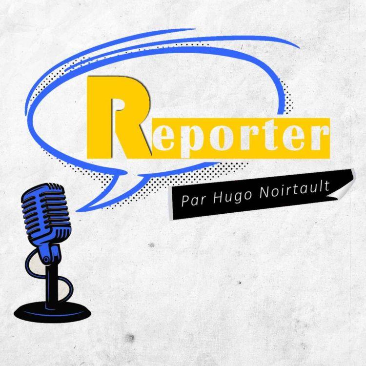 cover art for Reporter - Romain Molina (Journaliste indépendant) 1/2