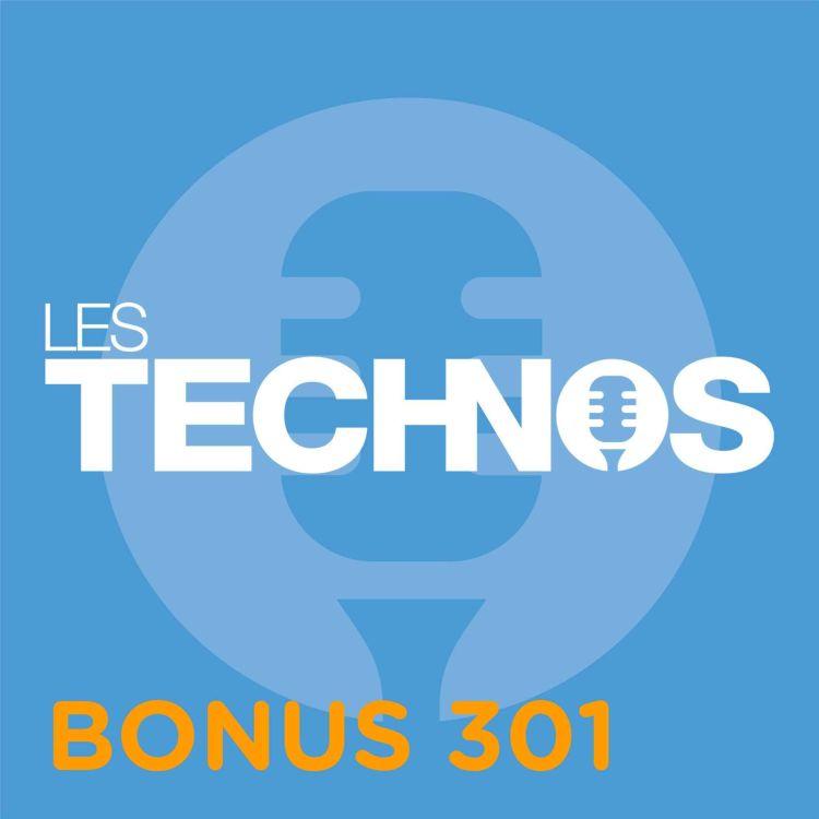 cover art for Bonus 301 : Rode Connect, Android 12, Notre-Dame de Paris, Enfants de Bitche,...