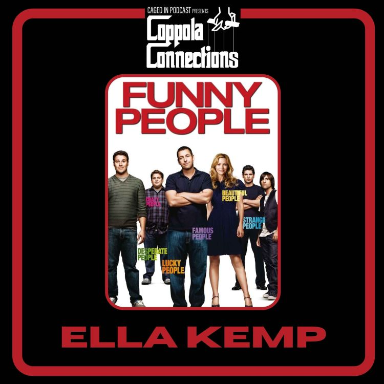 cover art for Coppola Connections 15: Funny People (2009) Ella Kemp