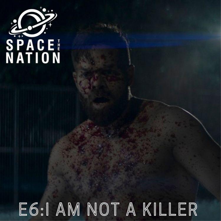 cover art for E6: I Am Not a Killer