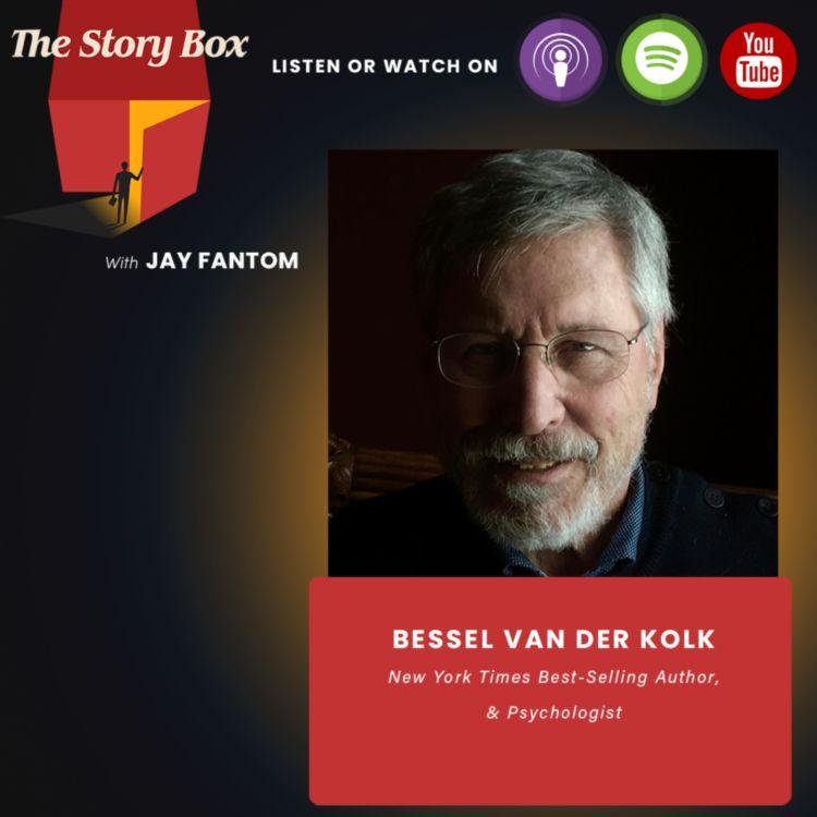 cover art for Bessel Van Der Kolk Unboxing   The Body Keeps The Score Understanding & Healing From Trauma