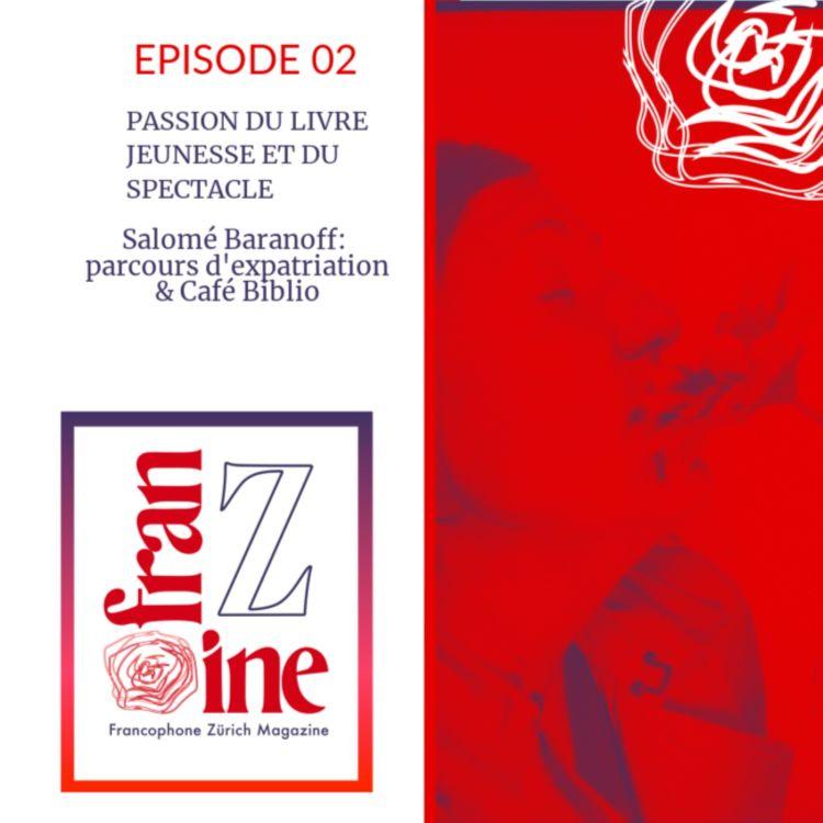 cover art for ép. 02: Salomé Baranoff et le Café Biblio