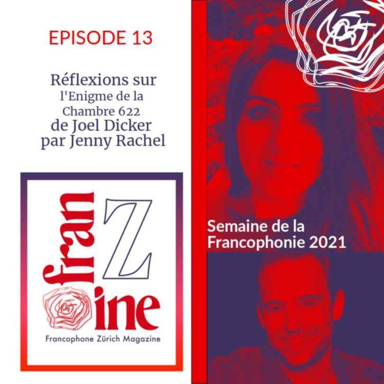 cover art for ép.13 : Jenny Rachel analyse l'Enigme de la Chambre 622, de Joël Dicker