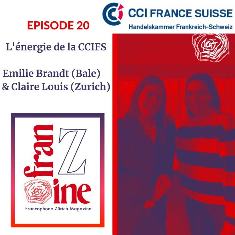 cover art for ép. 20: L'énergie de la CCIFS, par Emilie Brandt (Bale) & Claire Louis (Zurich)