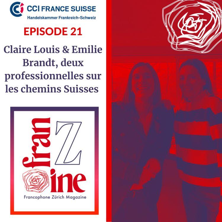 cover art for ép. 21: Claire Louis et Emilie Brandt, deux professionnelles sur les chemins Suisses, CCIFS 2/2