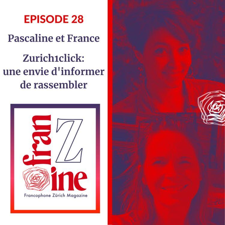 cover art for ép. 28: Zurich 1 Click, la naissance du site et ses projets, informer, rassembler