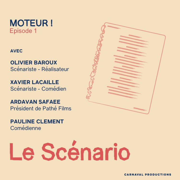 cover art for Ep. 1 - Le Scénario
