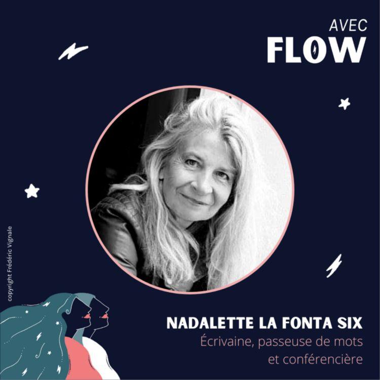 cover art for AF | #15 - Entretien avec Nadalette La Fonta Six – Écrivaine, passeuse de mots et conférencière