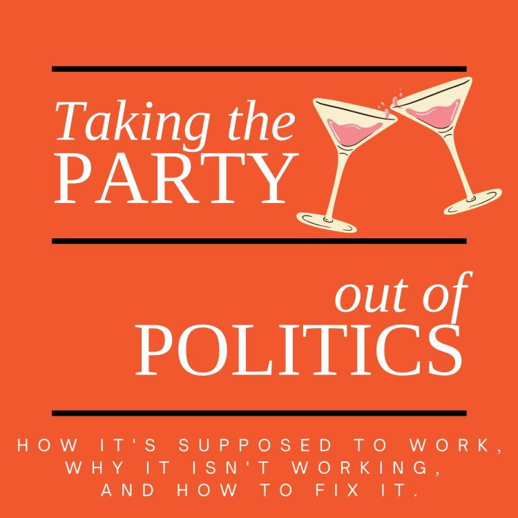 cover art for Taking the Party out of Politics - Introduction