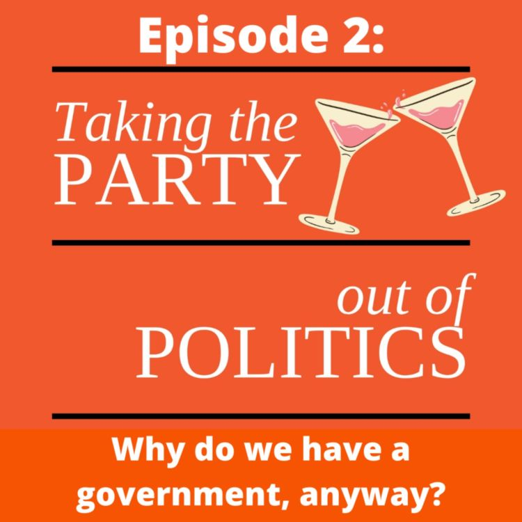cover art for Taking the Party out of Politics - Episode 2