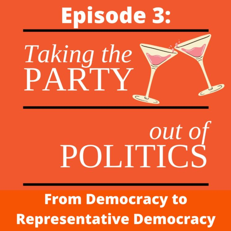 cover art for Taking the Party out of Politics - Episode 3
