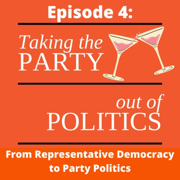 cover art for Taking the Party out of Politics - Episode 4