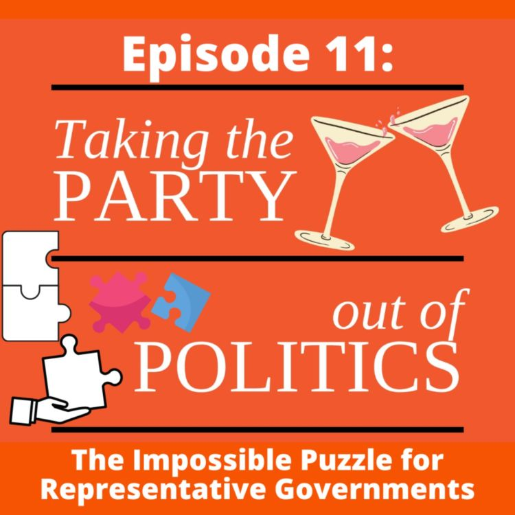 cover art for Taking the Party out of Politics - Episode 11