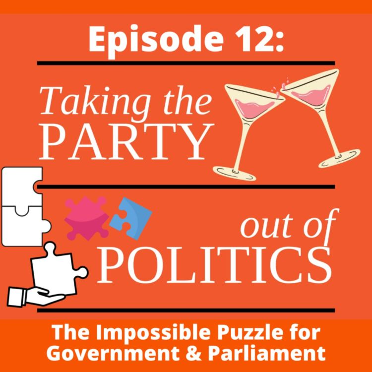 cover art for Taking the Party out of Politics - Episode 12