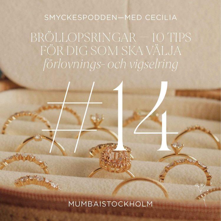 cover art for 14. Bröllopsringar - 10 tips för dig som ska välja förlovningsring och vigselring