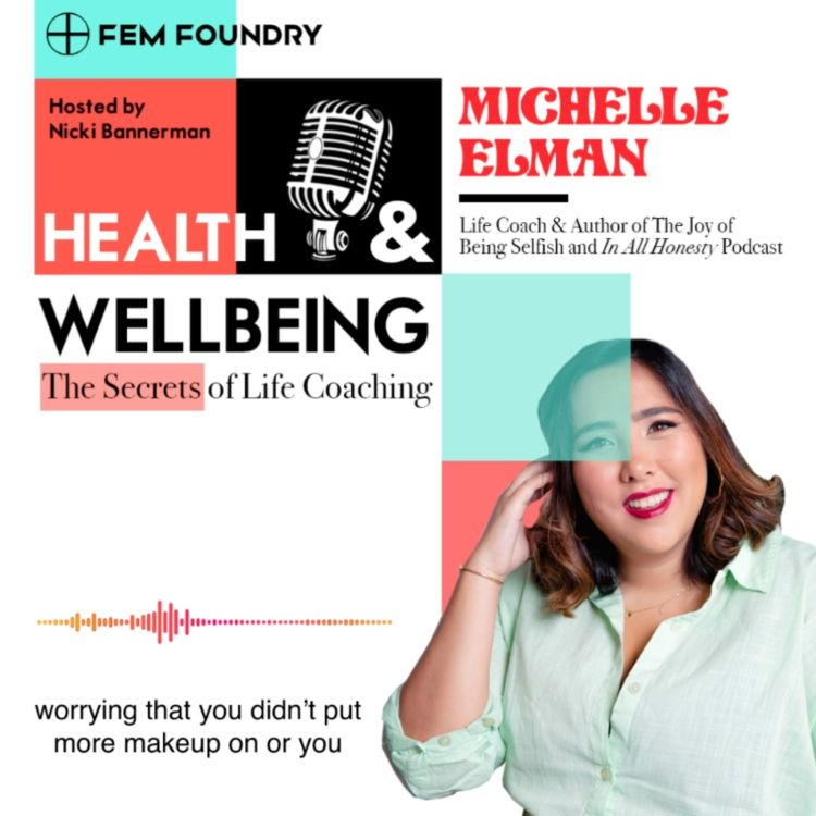 cover art for Secrets of Life Coaching with Michelle Elman