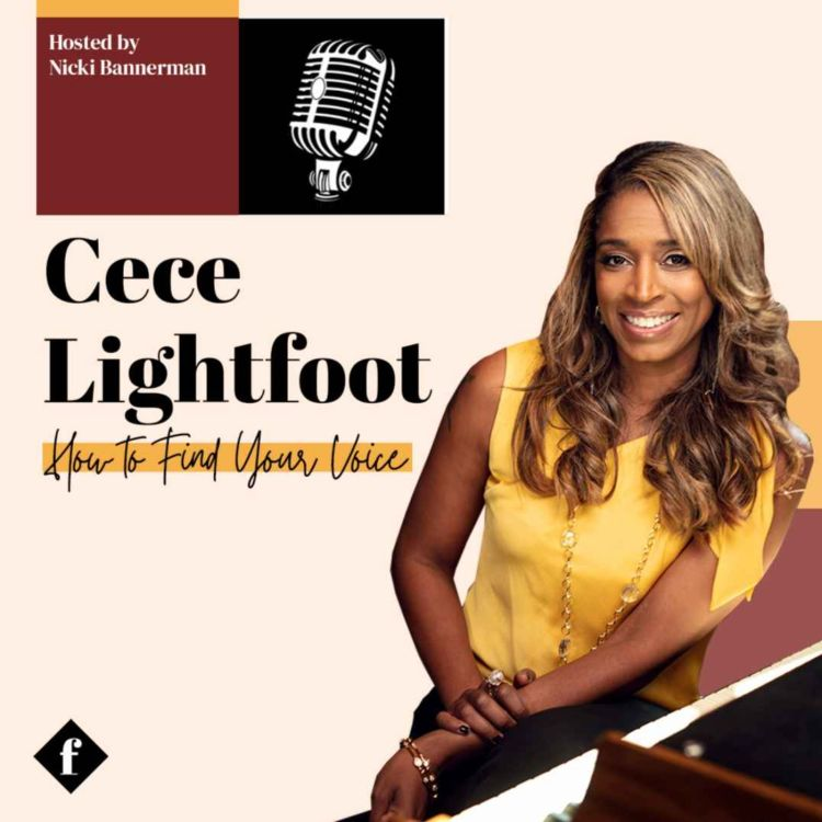 cover art for How to Find Your Voice with CeCe Sammy Lightfoot
