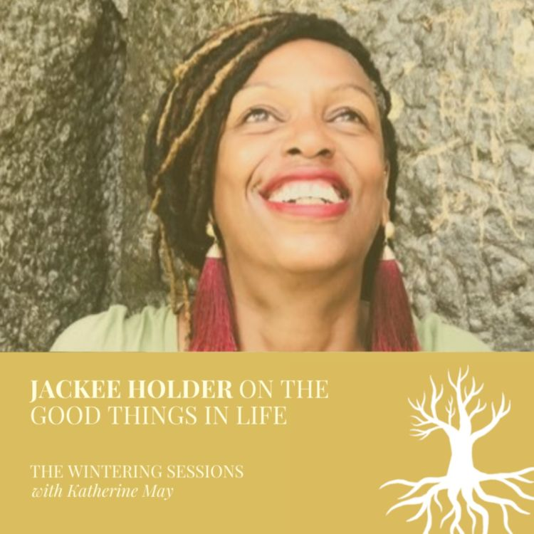 cover art for Jackee Holder on the good things in life