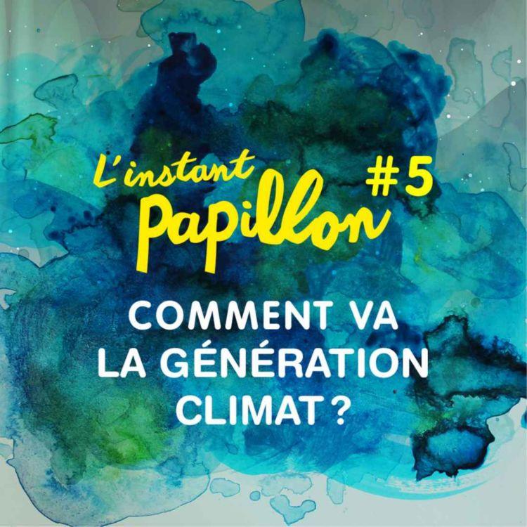 cover art for Comment va la Génération Climat? LIVE