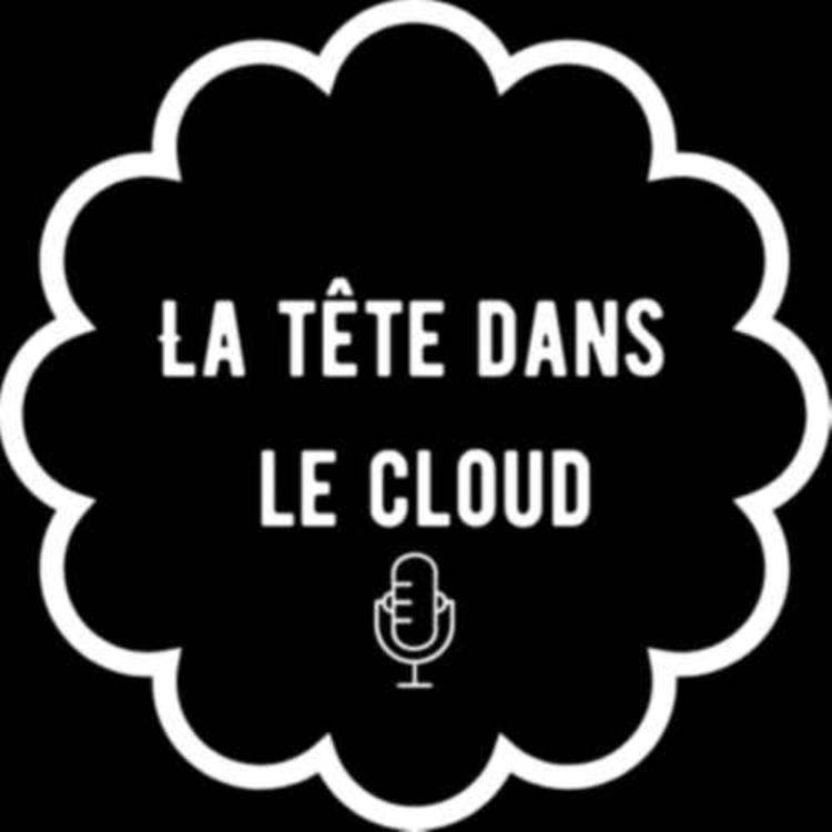 cover art for La tête dans le cloud #4 - Avril 2021 | OVH, Deep-Fake et NFT