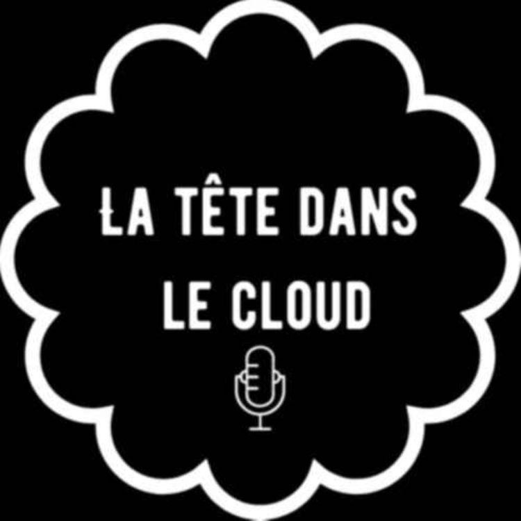 cover art for La tête dans le cloud #5 - Mai/Juin 2021 | Pénuries, Design Narratif et Gacha