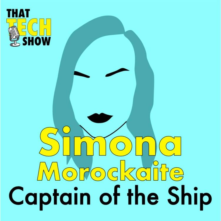 cover art for Episode 4 - Captain of the Ship with Simona Morockaite
