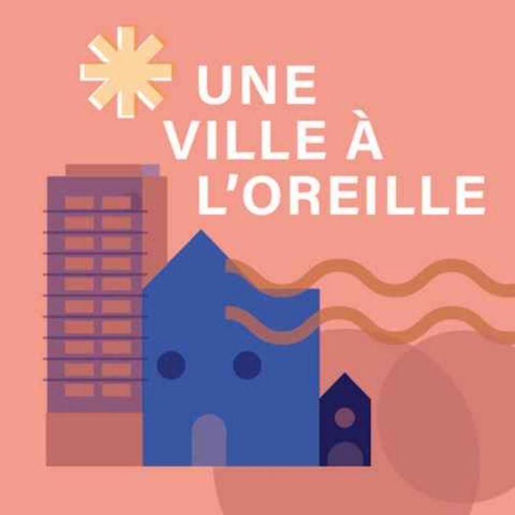 cover art for UNE VILLE À L'OREILLE