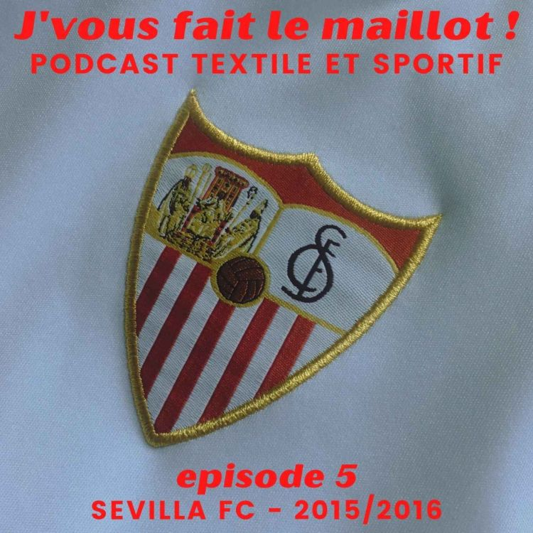 cover art for Episode 5 - Sevilla FC - 2015/2016