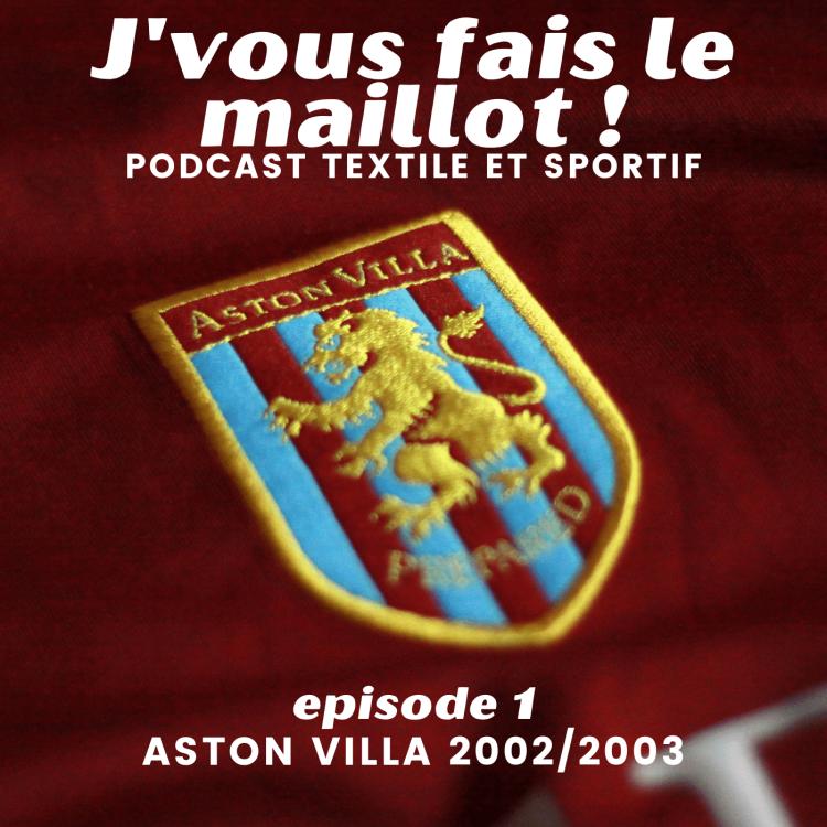 cover art for Episode 1 - Aston Villa 2002/2003