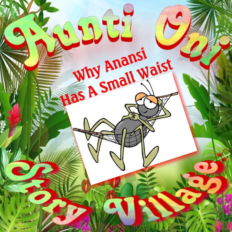 cover art for Why Anansi Has A Small Waist