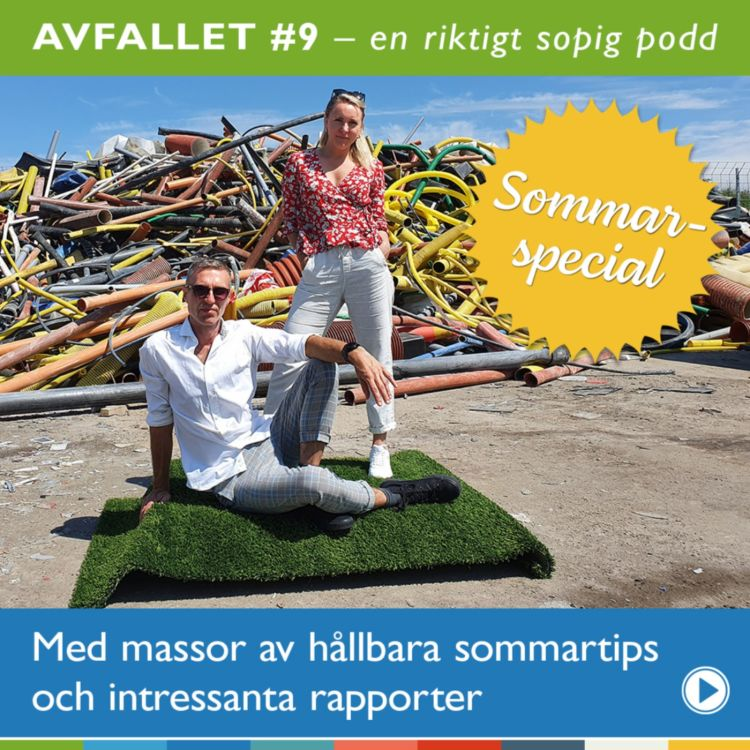 cover art for Avfallet: Om hållbara sommartips och intressanta rapporter