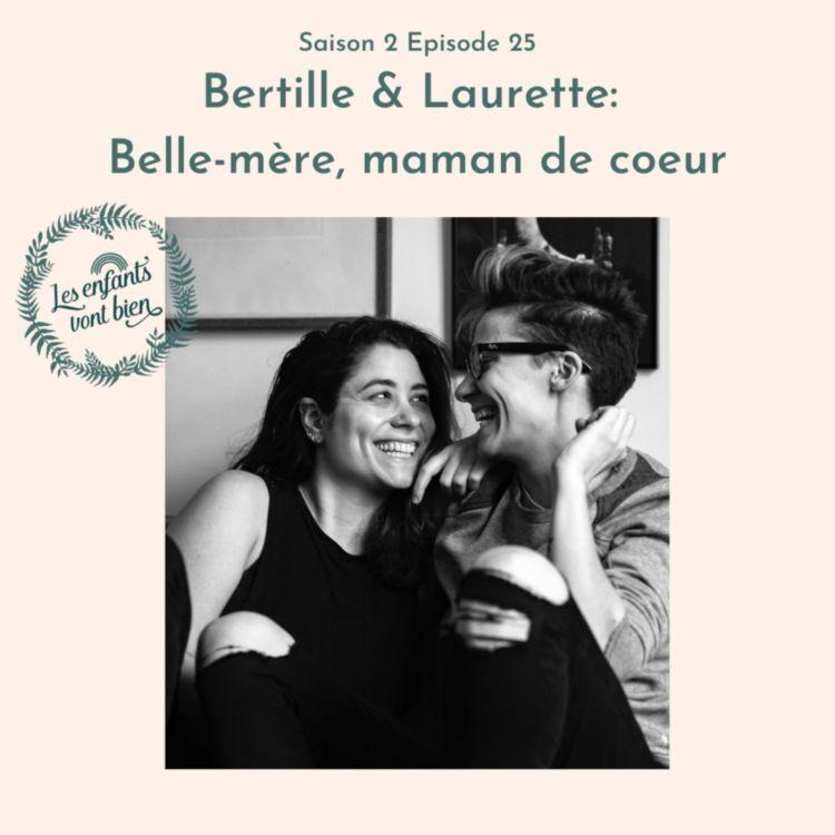 cover art for Bertille & Laurette: Belle-mère, maman de coeur