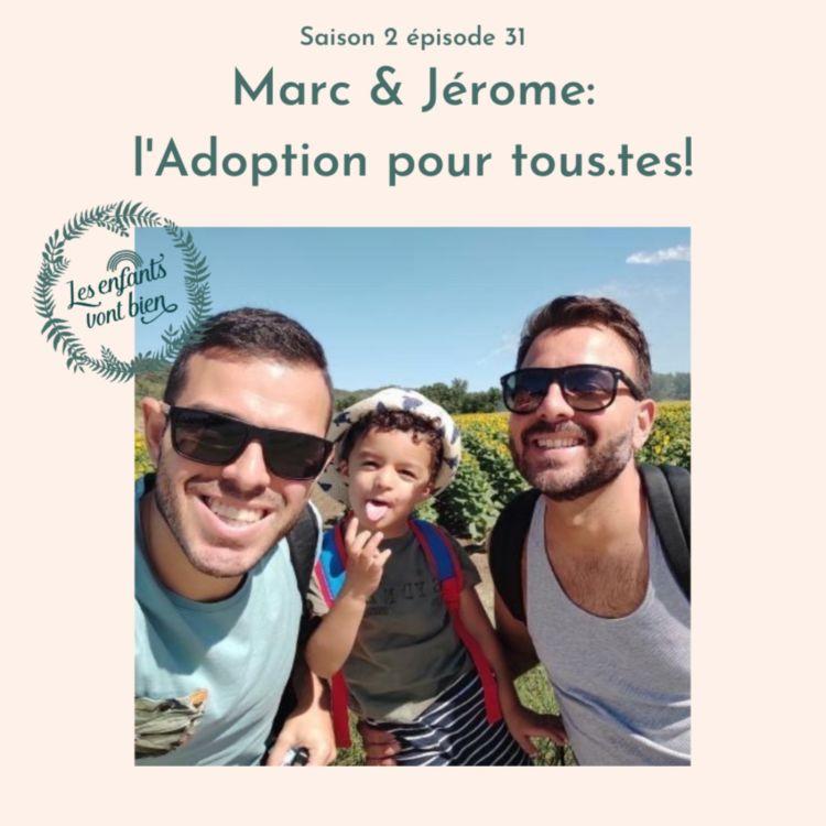 cover art for Marc & Jérôme: L'adoption pour tous.tes