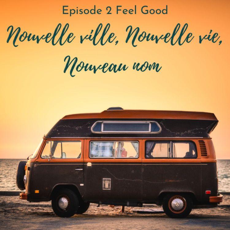 cover art for Nouvelle ville, Nouvelle vie, nouveau nom