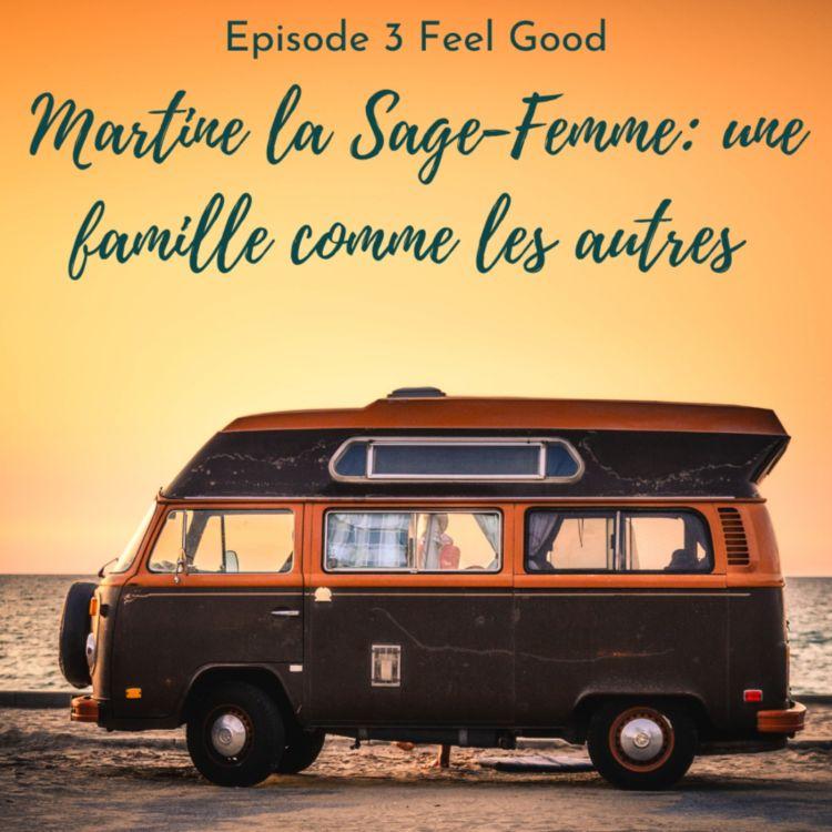 cover art for Martine la Sage-femme: Une famille comme les autres